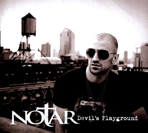 "Notar ""Devil's Playground"" Album Review"