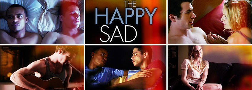 """The Happy Sad"""